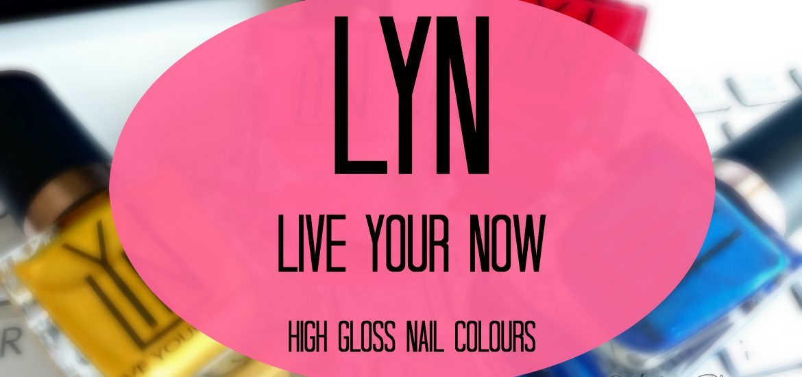 LYN Live Your Now Nail Polishes Review Swatches and Price In India ...