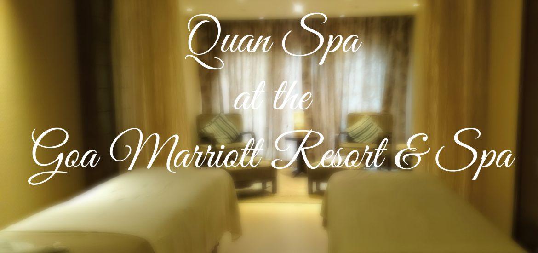 Review of the Quan Spa at Goa Marriott