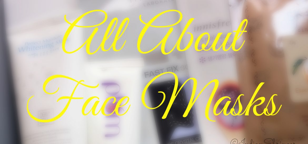 All about face masks