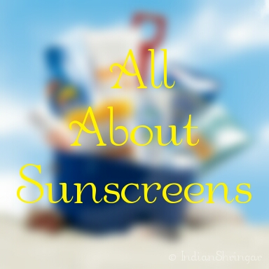 All about sunscreens