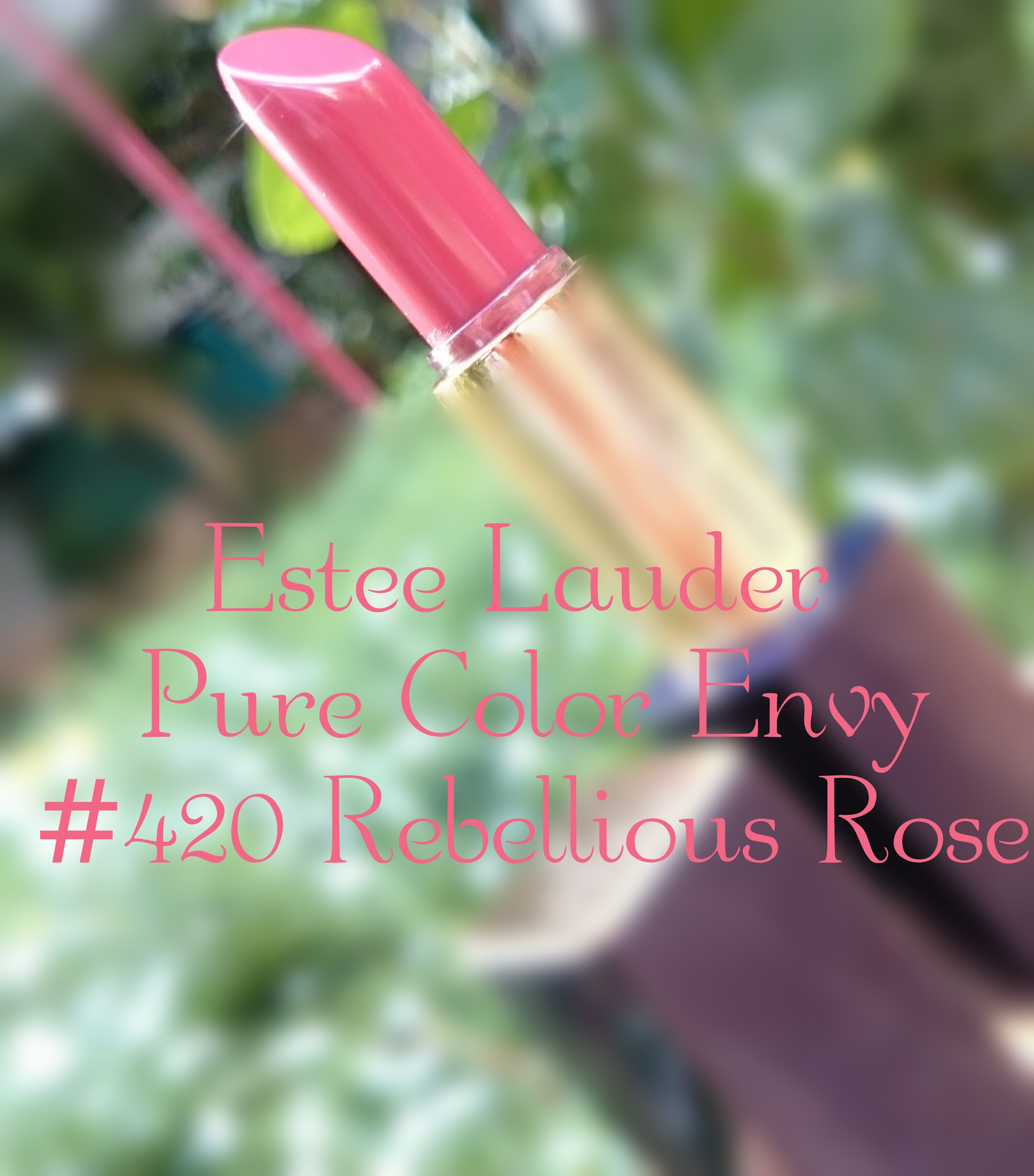 Estee Lauder Pure Color Envy lipstick in Rebellious Rose