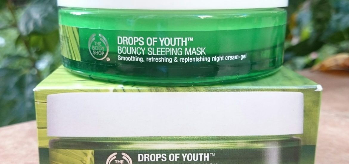 The Body Shop Drops Of Youth Bouncy Sleeping Mask review