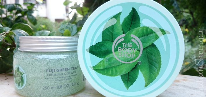 The Body Shop Fuji Green Tea Body Scrub and Body Butter review