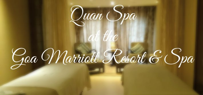 Review of the Quan Spa at Goa Marriott