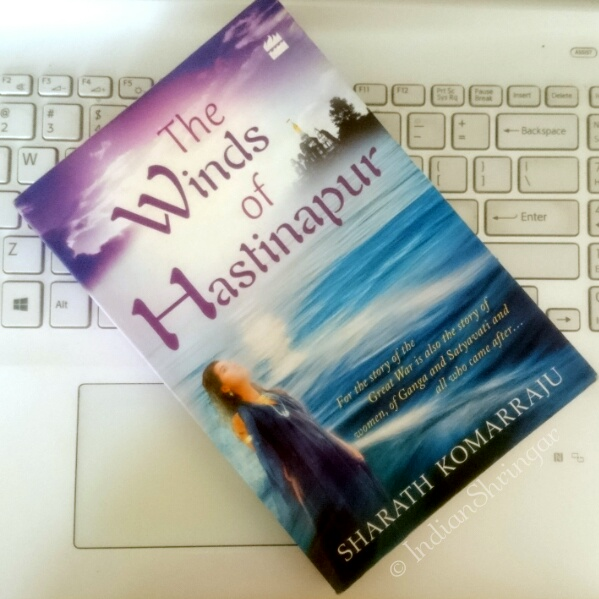 The Winds of Hastinapur by Sharath Komarraju book review