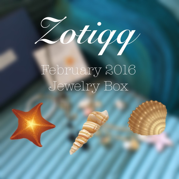 Zotiqq February 2016 unboxing and review
